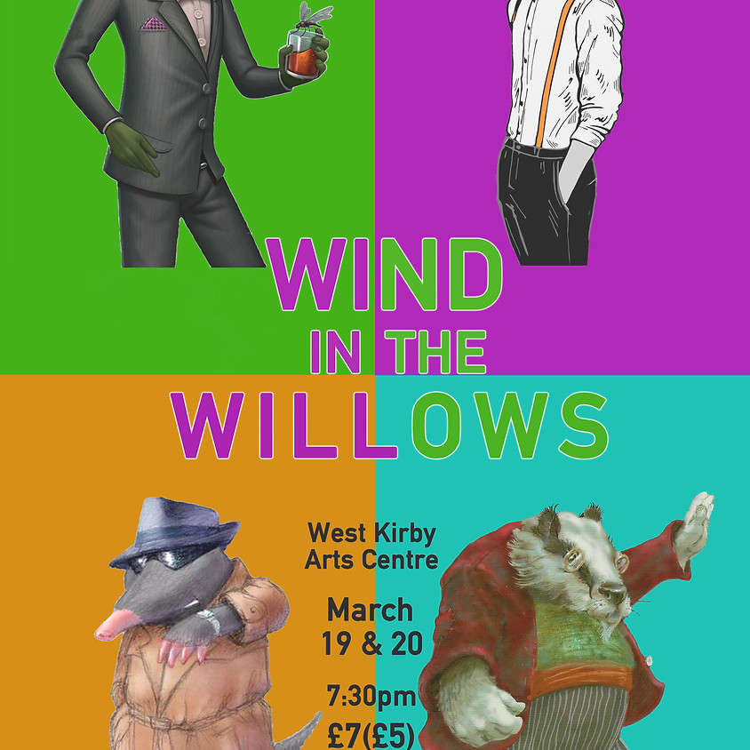 (YT) Wind in the Willows - Postponed