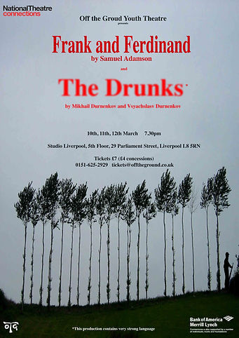 Frank & Ferdinand and The Drunks