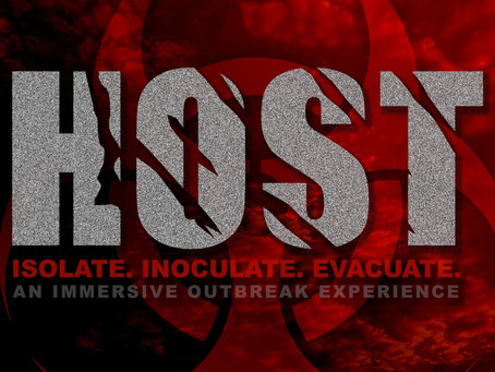 HOST - An Immersive Horror Experience