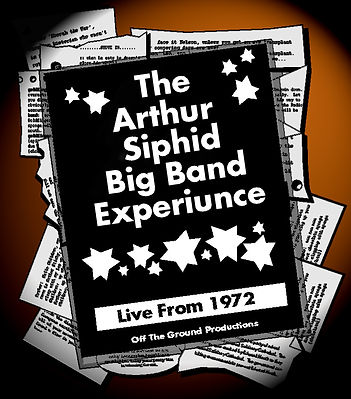 The Arthur Siphid Big Band Experiunce
