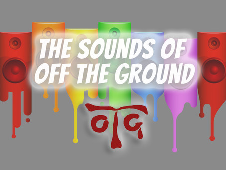 The Sounds of Off the Ground!