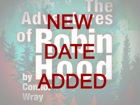 Robin Hood - NEW DATE ADDED