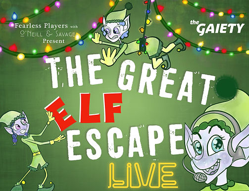 Gaiety Web - The Elf Escape Live.jpg