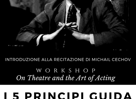 Introduzione alla recitazione di Michail Cechov - Acting workshop