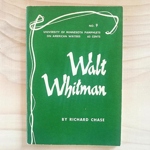 Walt Whitman, by Richard Chase