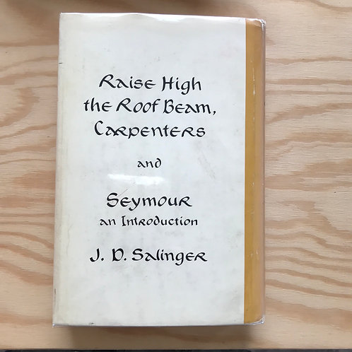 Raise High the Roof beam, Carpenters, JD Salinger, first edition, 1959