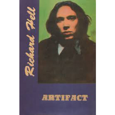 Richard Hell, Artifact