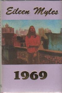 1969, Eileen Myles