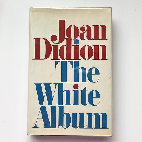 Joan Didion, The White Album, Signed, First Edition