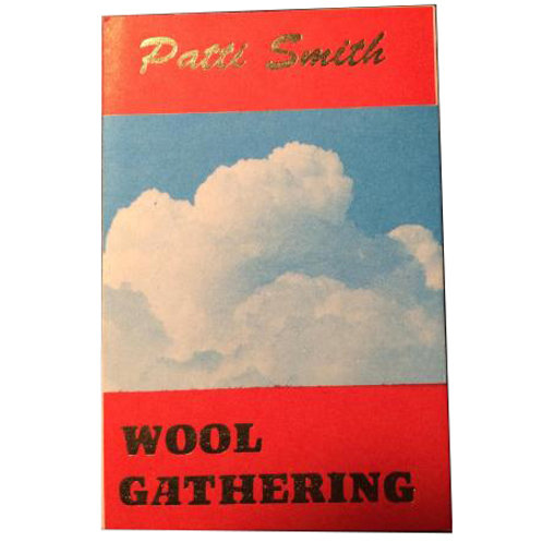 Patti Smith, Wool Gathering