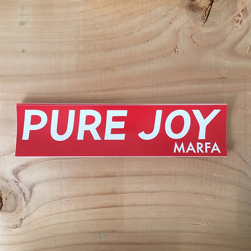 Pure Joy Marfa Bumper Sticker