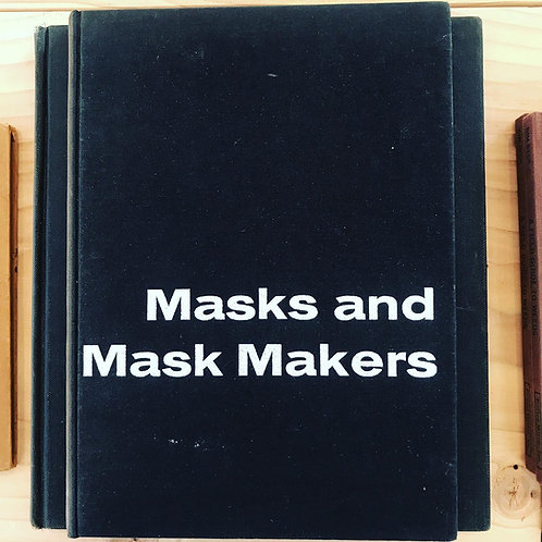 Masks and Mask Makers