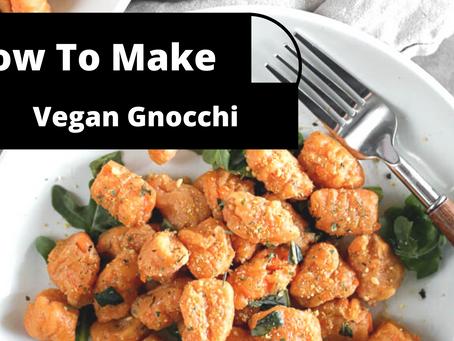 How To Make Vegan Gnocchi (No Eggs, Vegan)