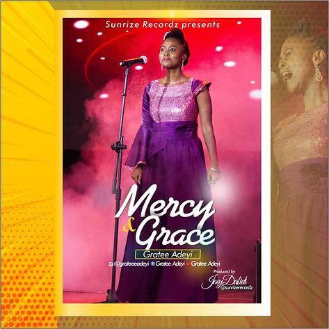 AUDIO: Grace and Mercy - Gratee Adeyi {@kingdomexploit}