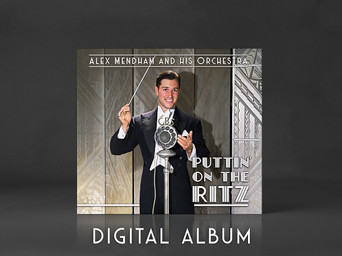 Puttin' On The Ritz - Digital Album
