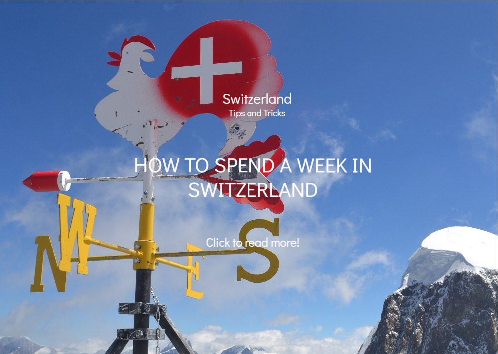 Travel blog things to do Switzerland