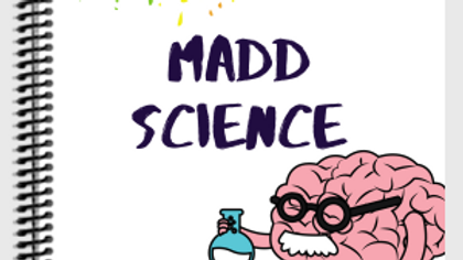 Madd Science Lab Notebook & Field Journal
