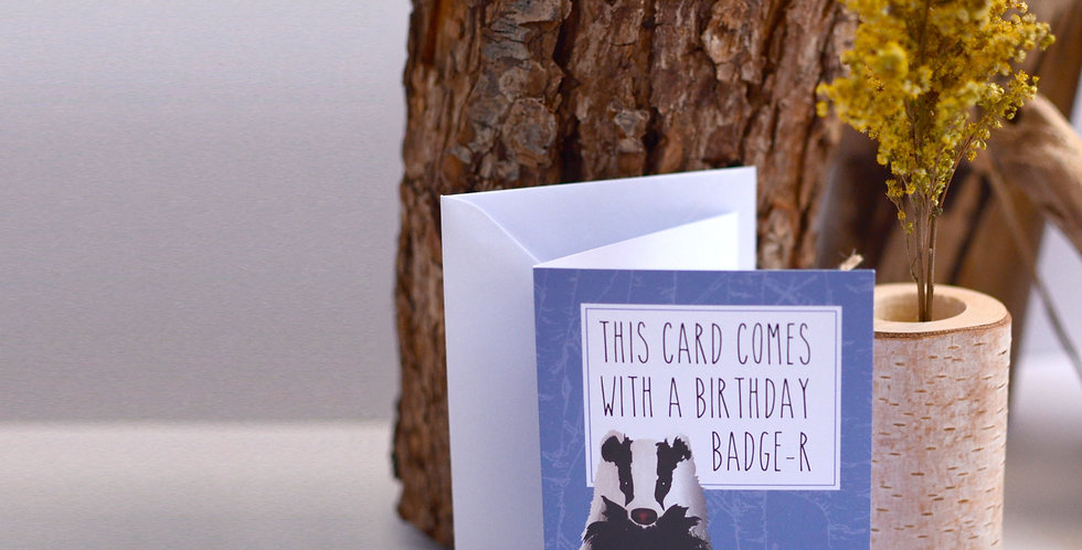 This card comes with a birthday Badge-r, Birthday Card