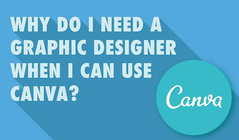 canva blog_1 why do i need a designer wh