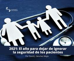 2021: El año para dejar de ignorar la seguridad de los pacientes