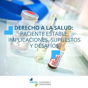 Estudio Derecho a la Salud: Paciente Estable