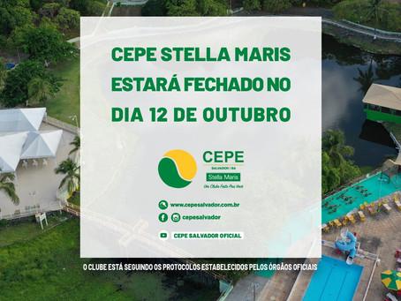 O CEPE Stella Maris estará fechado na segunda-feira, dia 12 de Outubro