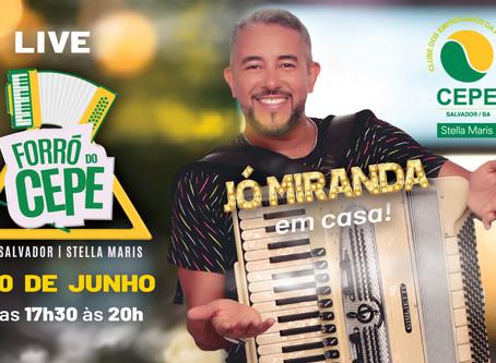 Jó Miranda anima a Live do CEPE dia 20 de junho