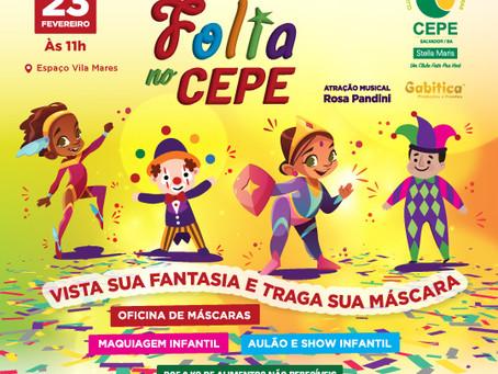 Folia no CEPE é atração do Carnaval da garotada no domingo (23)