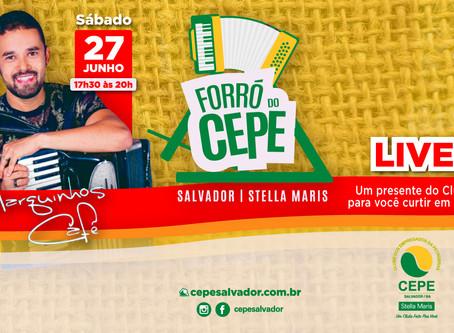 Live Forró do CEPE Stella Maris, sábado (27/6), com Marquinhos Café