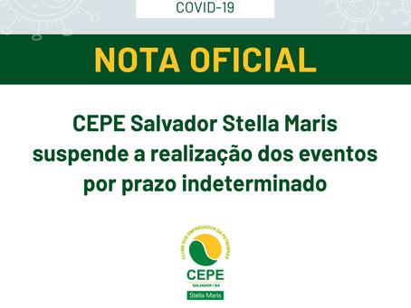 CEPE Salvador Stella Maris suspende a realização dos eventos por prazo indeterminado