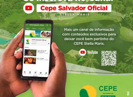 Se inscreva no novo canal do Youtube CEPE Salvador Oficial