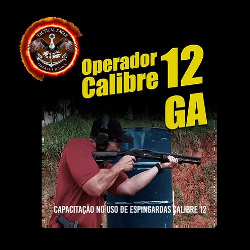 BREVE!!! -Operador Calibre 12 GA