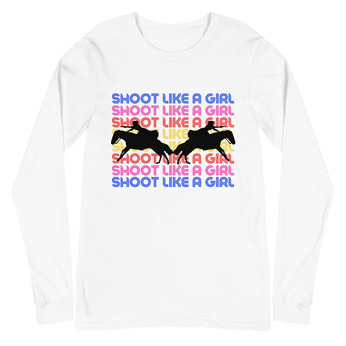 Shoot Like A Girl Unisex Long Sleeve Tee