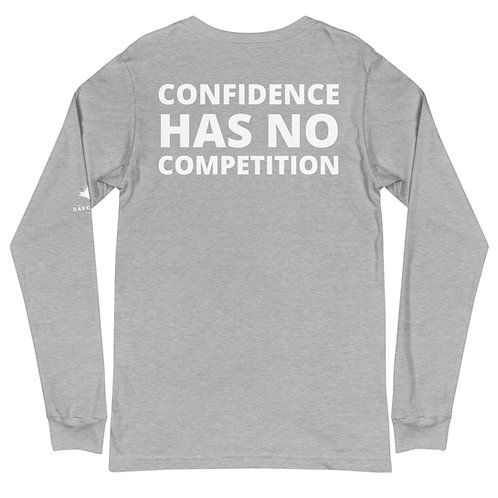 Confidence Unisex Long Sleeve Tee
