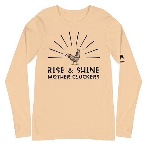 Rise & Shine Unisex Long Sleeve Tee