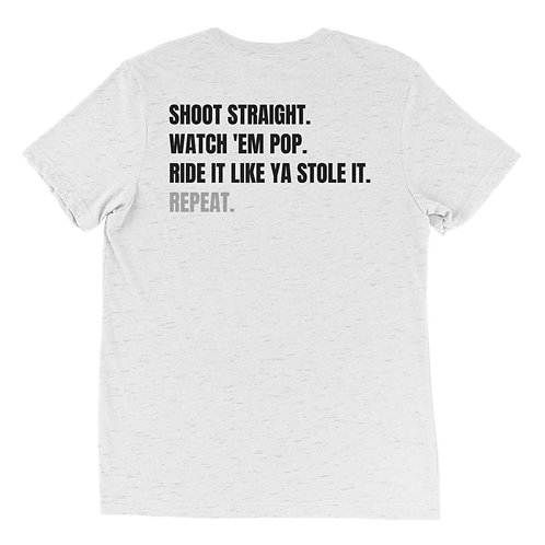 Shoot Straight Unisex T