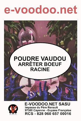 Poudre Vaudou Arrêter Boeuf Racine