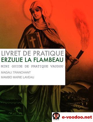 Livret de Pratique Vaudou Erzulie La Flambeau
