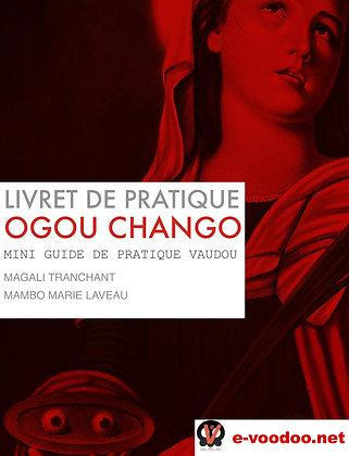 Livret de Pratique Vaudou Ogou Chango