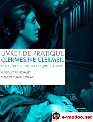 Livret de Pratique Vaudou Clermesine Clermeil