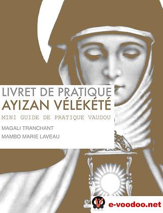 Livret de Pratique Vaudou Ayizan Vélékété