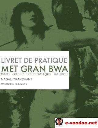 Livret de Pratique Vaudou Met Gran Bwa