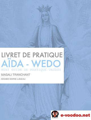 Livret de Pratique Vaudou Aïda Wedo