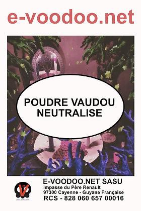 Poudre Vaudou Neutralise