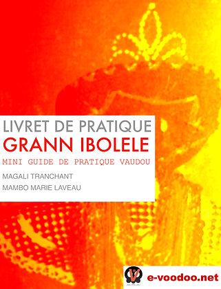Livret de Pratique Vaudou Grann Ibolélé
