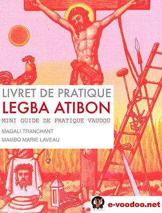 Livret de Pratique Vaudou Legba Atibon