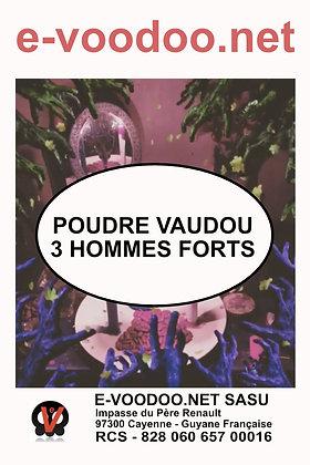 Poudre Vaudou 3 Hommes Forts