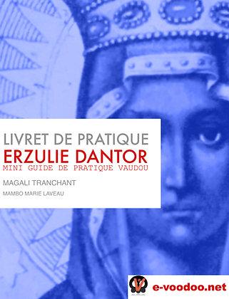 Livret de Pratique Vaudou Erzulie Dantor