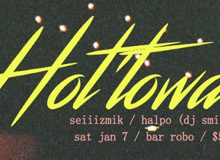 Hottawa - January 7th at Bar Robo