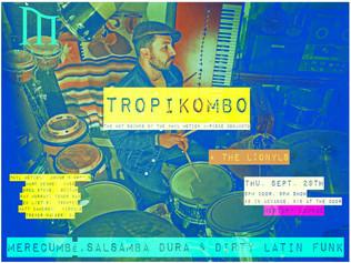 TROPIKOMBO- The Hot Sounds of Phil Motion 5-piece Conjunto